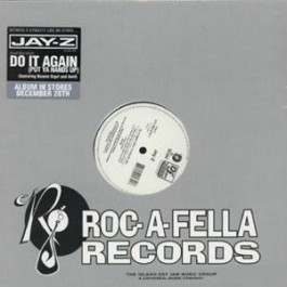 Jay-Z Featuring Beanie Sigel And Amil - Do It Again (Put Ya Hands Up)