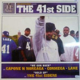Capone -N- Noreaga / The 41st Siders - We Gon Buck / Hold Up