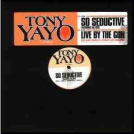 Tony Yayo - So Seductive / Live By The Gun