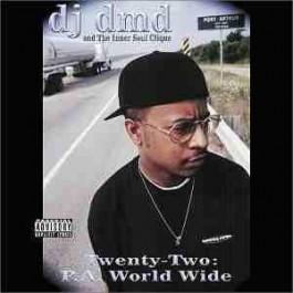 DJ DMD - Twenty Two: P.A. Worldwide