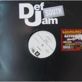 Ludacris - Saturday (Oooh! Ooooh!) / She Said
