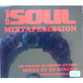 Dj Scream - The Soul Mixtapesession Vol 3