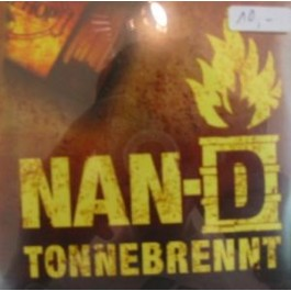 MC Nan-D - Tonne Brennt