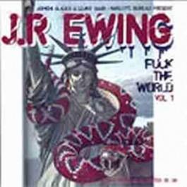Jr.Ewing - Fuck The World
