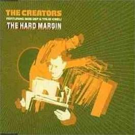 The Creators - The Hard Margin