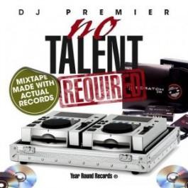 DJ Premier - No Talent Required