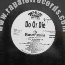 Do Or Die - Diamenz (Remix)