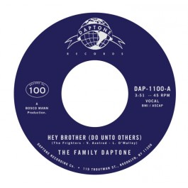 The Family Daptone / The 100 Knights Orchestra - Hey Brother (Do Unto Others) / Soul Fugue