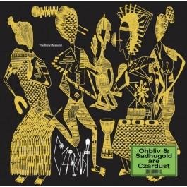 Czardust (Ohbliv & Sadhugold) - The Ra(w) Material