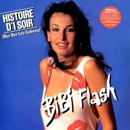 Bibi Flash - Histoires d'1 Soir (Bye Bye Les Galères)