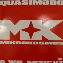 Mikrokosmos - Quasimodo/ A wie Absicht