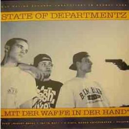 State Of Departmentz - Mit Der Waffe In Der Hand / Deejot Royal T Ist In Wut