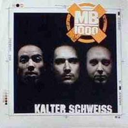 MB 1000 - Kalter Schweiss / LafDa4Real