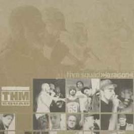 THM Squad - La Raison