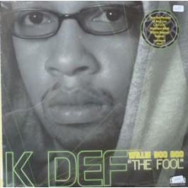 "K-Def - Willie Boo Boo ""The Fool"""