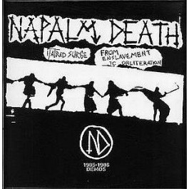 Napalm Death - Hatred Surge / From Enslavement To Obliteration)