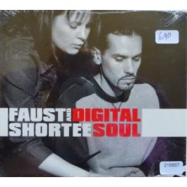 Faust And Shortee – Digital Soul