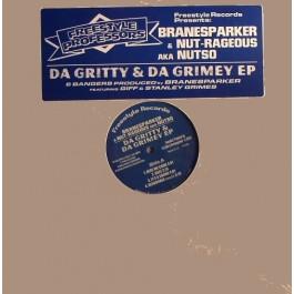 Branesparker & Nut-rageous Aka Nutso - Da Gritty & Da Grimey