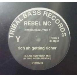 Rebel MC - Rich Ah Getting Richer