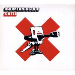 Skitz - Badmeaningood Vol. 1