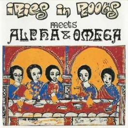Iries In Roots Meets Alpha & Omega - The Signs