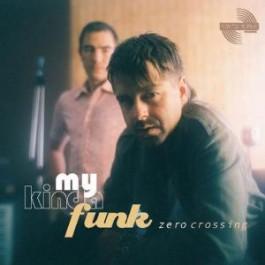 Zero Crossing - My Kinda Funk (Sampler)
