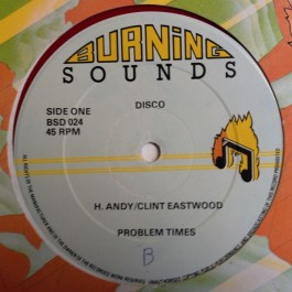 Horace Andy & Clint Eastwood / Cornell Campbell - Problem Times / Give Me Your Love