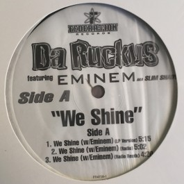 Da Ruckus - We Shine / 150 MCs