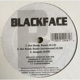 Blackface - Get Ready