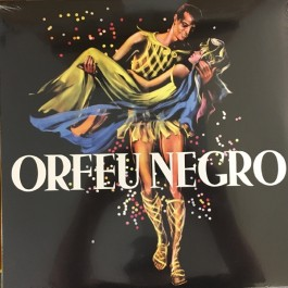 Antonio Carlos Jobim And Luis Bonfa - The Original Sound Track Of The Movie Black Orpheus (Orfeu Negro)