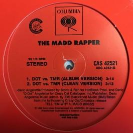 Madd Rapper - You're All Alone / DOT Vs. TMR
