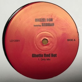 Diezzle Don Featuring Redman - Ghetto Red Hot