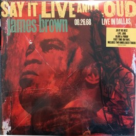 James Brown - Say It Live And Loud (08.26.68 Live In Dallas)