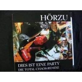 Hörzu/ Total Chaos - Dies ist eine Party (Total chaos Rmx) / Lau