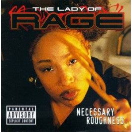 Lady of Rage - Neccessary Roughness
