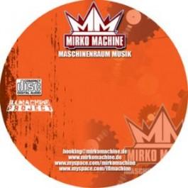 DJ Mirko Machine - Maschinenraum Musik