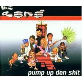 MC Rene - Pump Up Den Shit