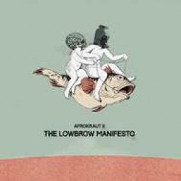 David Nesselhauf - Afrokraut II: The Lowbrow Manifesto