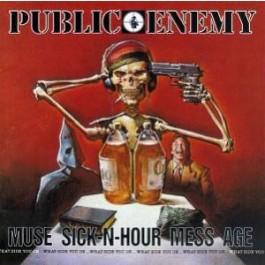 Public Enemy - Muse Sick-N-N-Hour Mess Age