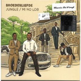 Broederliefde - Jungle / Mi No Lob