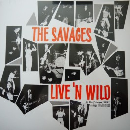 The Savages - Live'n Wild