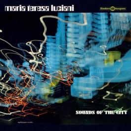 Maria Teresa Luciani - Sounds Of The City