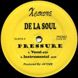 De La Soul - Pressure / Special