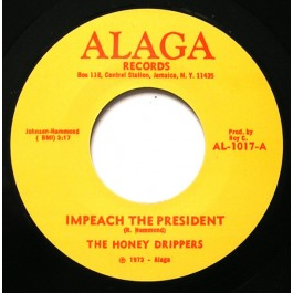 The Honey Drippers - Impeach The President / Roy C's Theme