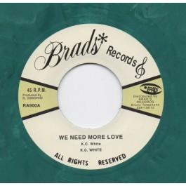 K.C. White - We Need More Love