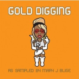 Various - Gold Digging - As Sampled By Mary J Blige