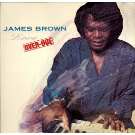 James Brown - Love Over-Due