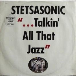 Stetsasonic - Talkin' All That Jazz