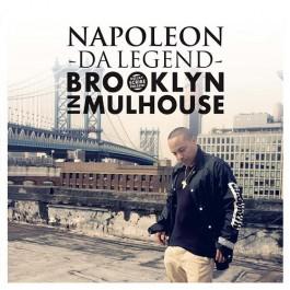 DJ Scribe Presents Napoleon Da Legend - Brooklyn In Mulhouse