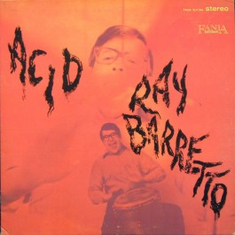 Ray Barretto - Acid
